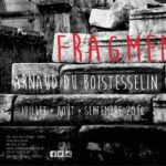 Read more about the article Fragments – Arnaud du Boistesselin